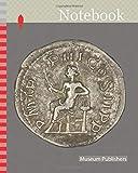 Notebook: Denarius (Coin) Portraying Emperor Gordian III, AD 241/243, Roman, minted in Rome, Roman Empire, Silver