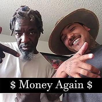 Money Again (feat. Cali Grown & HuckaBuck)
