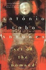 Act of the Damned (Antunes, Antonio Lobo) Paperback