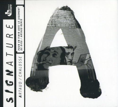 Antonin Artaud & Marc Chalosse