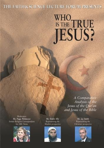 Faith & Science: Who Is the True Jesus?