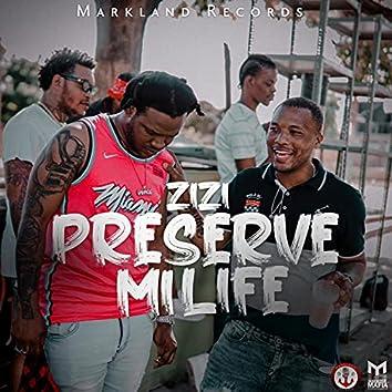 Preserve Mi Life