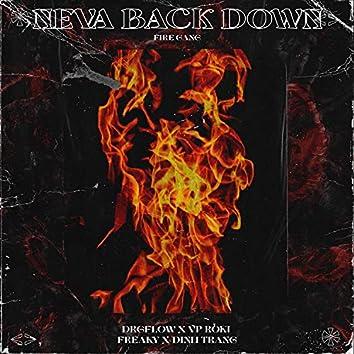 Neva Back Down