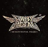 「10 BABYMETAL YEARS」(初回限定盤A)[CD+Blu-ray]