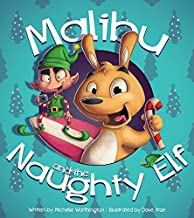 Malibu and the Naughty Elf