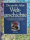 Der große Atlas Weltgeschichte (Orbis). Von der Altsteinzeit bis zur Gegenwart - Hans-Erich Stier