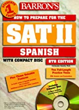 Barron's How to Prepare for the Sat II Spanish (Barron's How to Prepare for the Sat 11. Spanish, 8th ed)