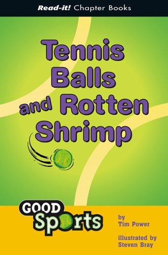 Tennis Balls and Rotten Shrimp