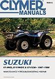Suzuki Lt-4Wd, Lt-F4Wdx & Lt-F250, 1987-1998 (Clymer Motorcycle Repair)