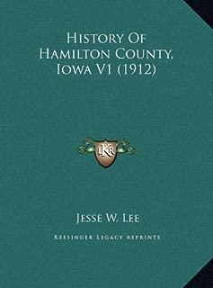 History Of Hamilton County, Iowa V1 (1912)