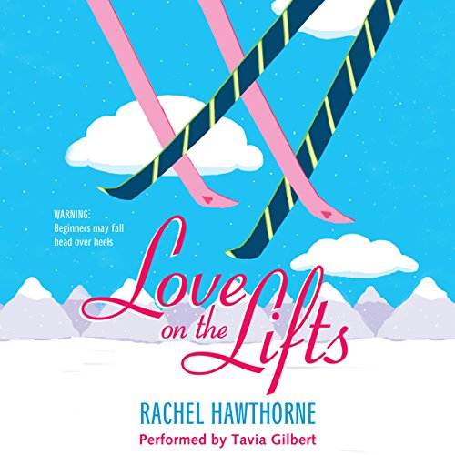 Love on the Lifts audiobook cover art