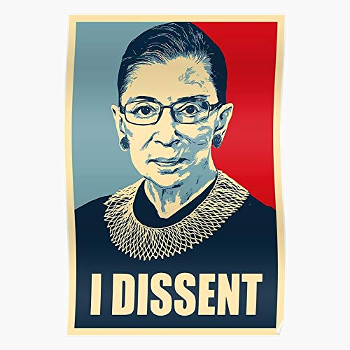 kineticards Ruth Bader I Dissent RBG Ginsburg Notorious   Home Decor Wall Art Print Poster