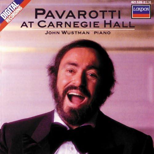 Luciano Pavarotti & John Wustman