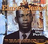 Songtexte von Elmore James - Complete Blues: Person to Person