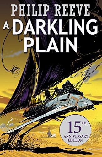 Predator Cities: A Darkling Plain. Anniversary Edition (Mortal Engines Quartet, Band 4)