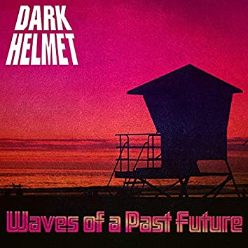 Waves of a Past Future