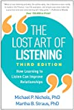 The Lost Art of Listening, Third Edition: How Learning to Listen Can Improve Relationships
