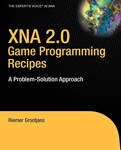XNA 2.0 Game Programming Recipes. A Problem-Solution Approach