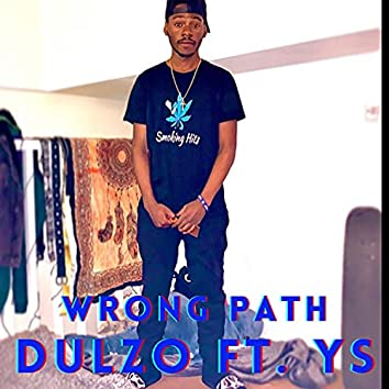 Wrong Path (feat. YS)