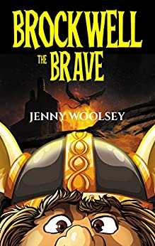 Brockwell the Brave by [Jenny Woolsey]
