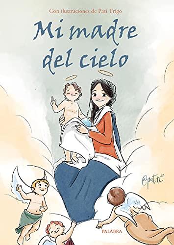 Mi madre del cielo