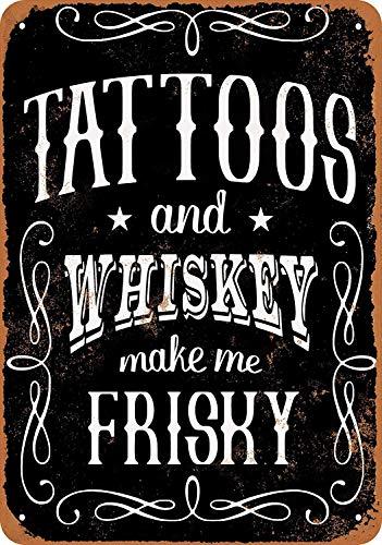 Tattoos and Whiskey Metall Blechschild Retro Metall gemalt Kunst Poster Dekoration Plaque Warnung Bar Cafe Garage Party Game Room Hauptdekoration
