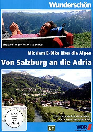 Von Salzburg bis zur Adria - mit dem E-Bike durch die Alpen