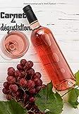 Carnet de dégustation, cuvée spéciale vins rosés.: Vins, Alcools & Spiritueux (Livres)