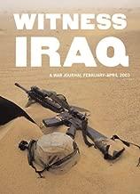Witness Iraq: A War Journal, February - April 2003