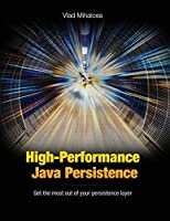 High-Performance Java Persistence Front Cover