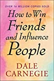 How to Win Friends and Influence People (English Edition) - Format Kindle - 9788193607015 - 3,15 €