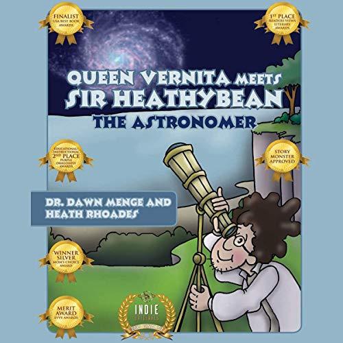 Queen Vernita Meets Sir Heathybean the Astronomer cover art