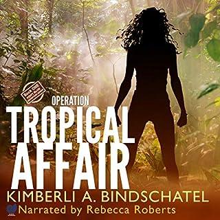 Operation Tropical Affair audiobook cover art