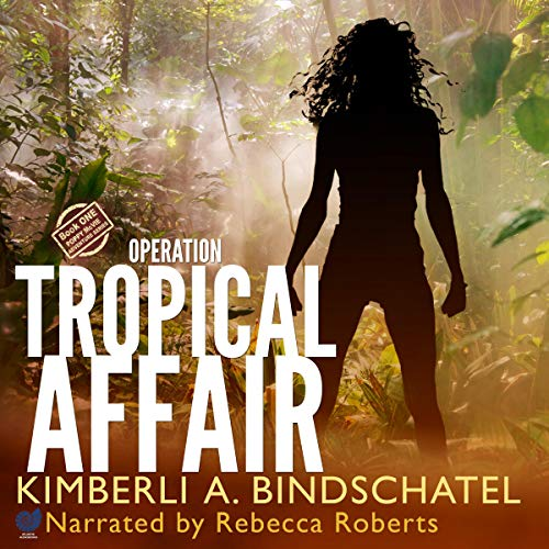 Operation Tropical Affair     Feisty Agent Poppy McVie Travels to Costa Rica to Infiltrate a Wildlife Trafficking Ring              By:                                                                                                                                 Kimberli A. Bindschatel                               Narrated by:                                                                                                                                 Rebecca Roberts                      Length: 6 hrs and 52 mins     121 ratings     Overall 4.4