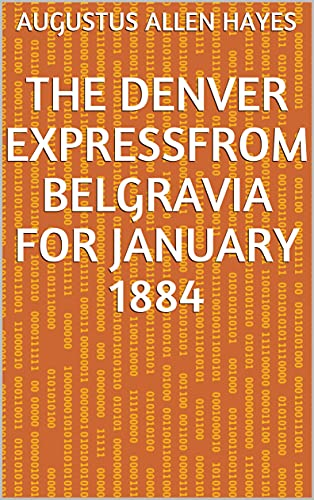 The Denver ExpressFrom Belgravia for January 1884 (English Edition)