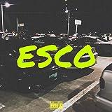 Esco [Explicit]