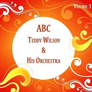 ABC Teddy Wilson & His Orchestra Vol 3