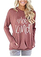 Material: Cotton and Polyester. The material is soft, lightweight, breathable,comfortable and great to wear all day. Features: Round neck,Long Sleeve,Pockets in side ,Pullover ,Pull On closure,Graphic design,Solid Color Sweatshirt with Be Kind printe...