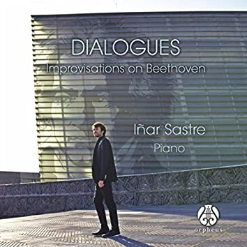Dialogues: Improvisation on Beethoven