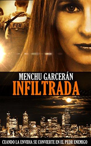 INFILTRADA de Menchu Garcerán