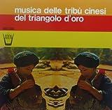 Musica Delle Tribu Cinesi Del Triangolod' Oro