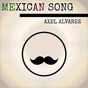Mexican Song