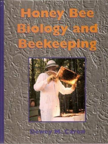 Honey Bee Biology and Beekeeping