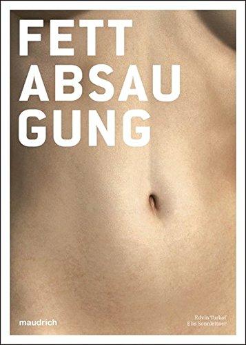 Fettabsaugung (Liposuction) (Enzyklopaedia Aesthetica)