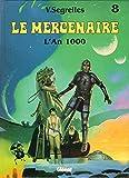Le Mercenaire, Tome 8 - L'an 1000