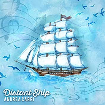 A Distant Ship