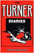 Best the turner diaries william luther pierce Reviews