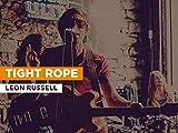 Tight Rope al estilo de Leon Russell