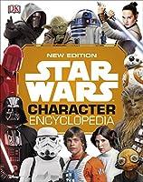 Star Wars Character Encyclopedia New Edition