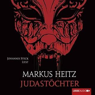 Judastöchter     Judas 3              Autor:                                                                                                                                 Markus Heitz                               Sprecher:                                                                                                                                 Johannes Steck                      Spieldauer: 7 Std. und 18 Min.     197 Bewertungen     Gesamt 4,7